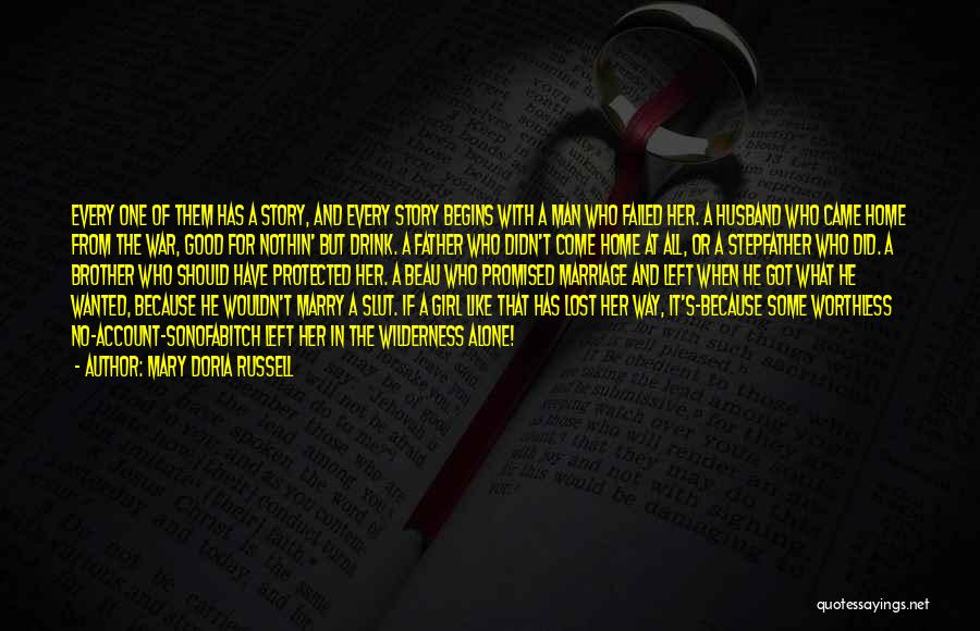 Brother Like Father Quotes By Mary Doria Russell
