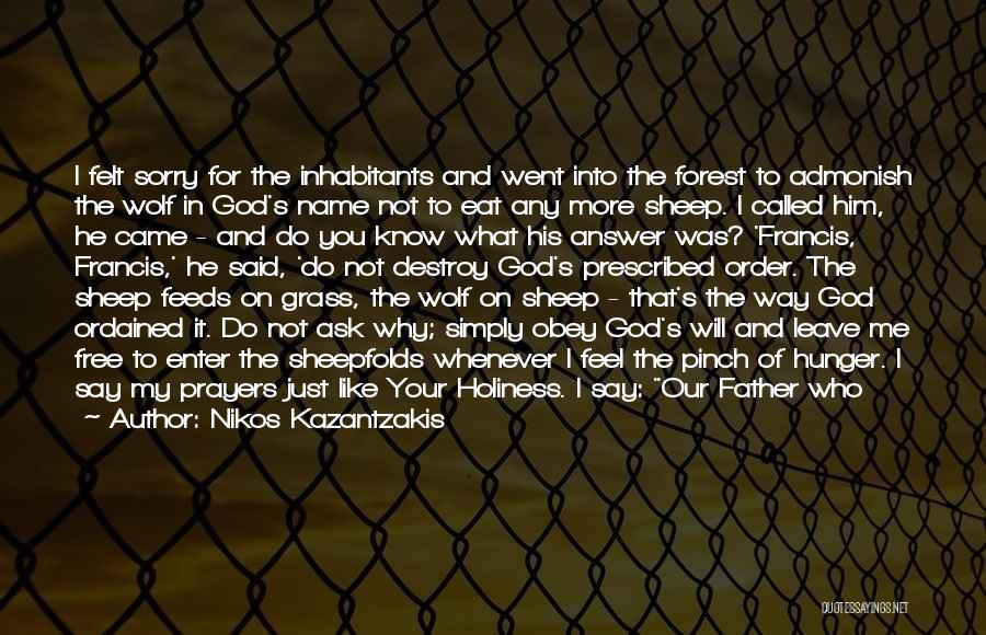 Brother Like Father Quotes By Nikos Kazantzakis