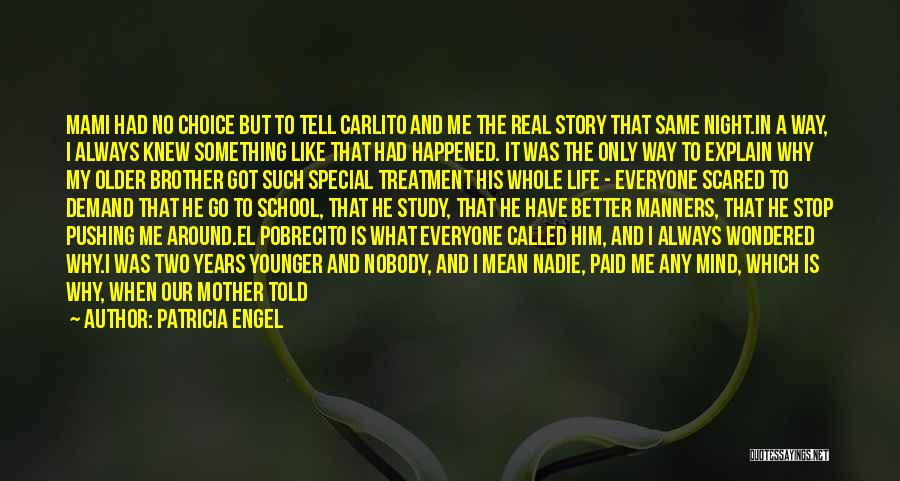 Brother Like Father Quotes By Patricia Engel