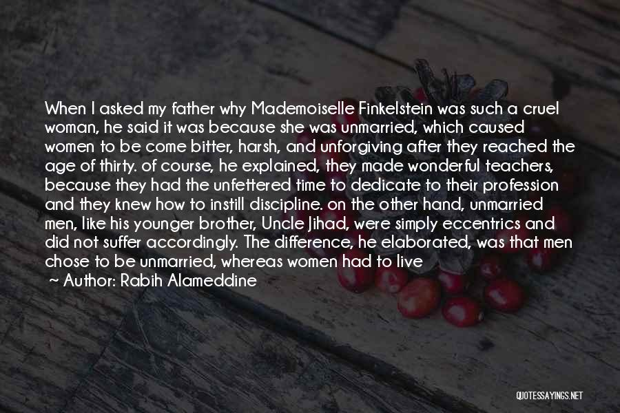 Brother Like Father Quotes By Rabih Alameddine