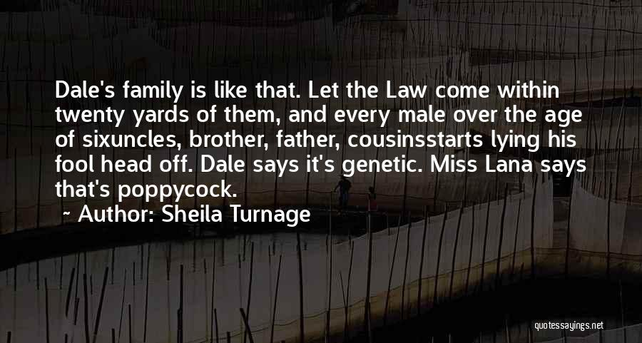 Brother Like Father Quotes By Sheila Turnage