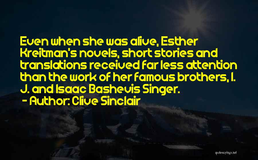 Brothers Famous Quotes By Clive Sinclair
