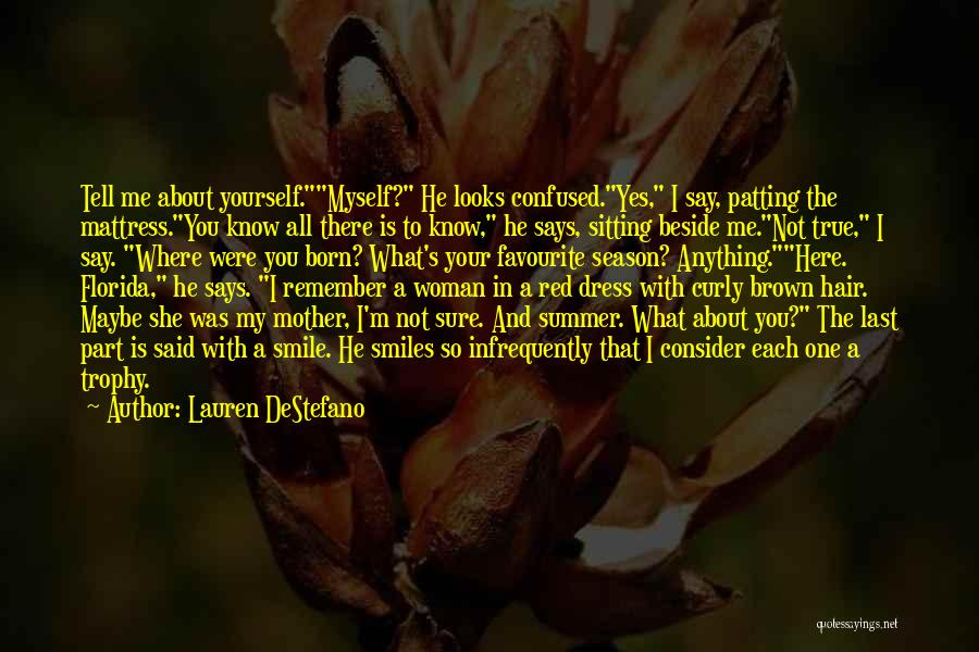 Brown Curly Hair Quotes By Lauren DeStefano