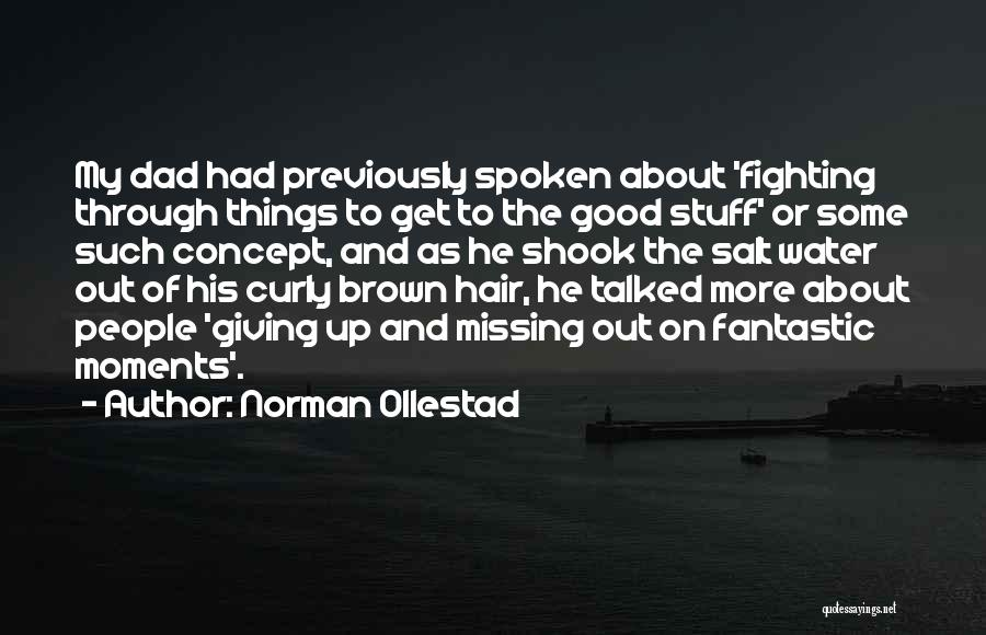 Brown Curly Hair Quotes By Norman Ollestad