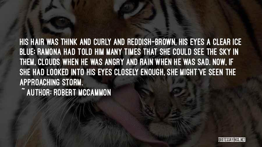 Brown Curly Hair Quotes By Robert McCammon