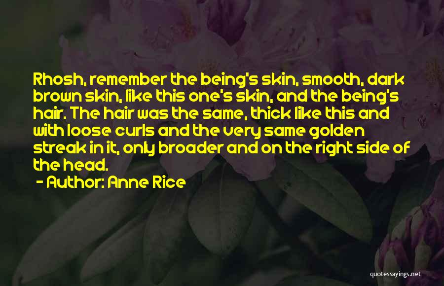 Brown Quotes By Anne Rice