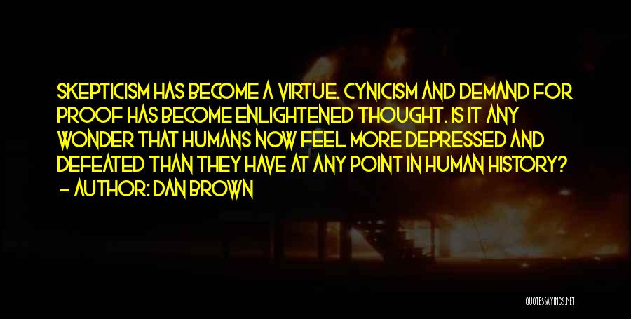 Brown Quotes By Dan Brown