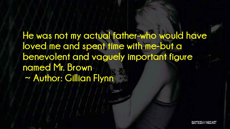 Brown Quotes By Gillian Flynn