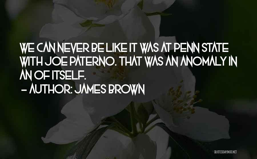 Brown Quotes By James Brown