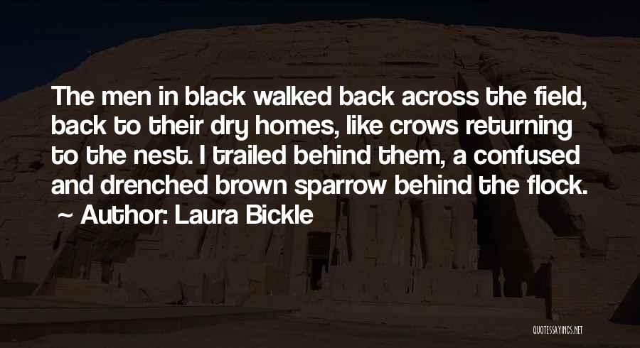 Brown Quotes By Laura Bickle