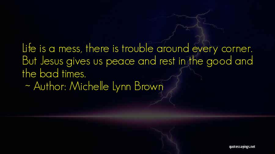 Brown Quotes By Michelle Lynn Brown