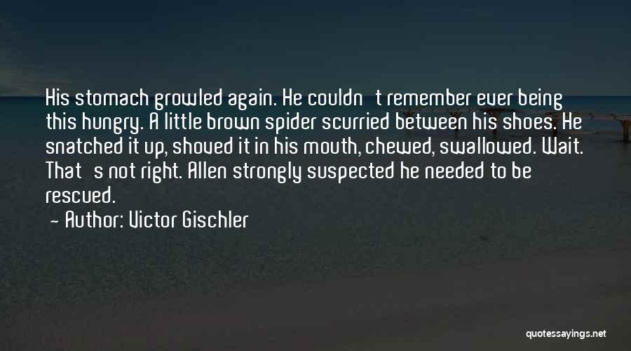 Brown Quotes By Victor Gischler