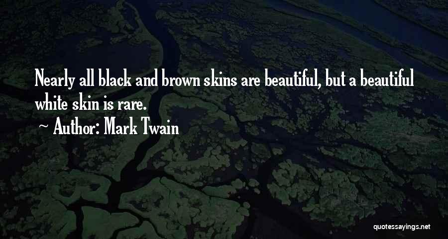 Top 10 Quotes Sayings About Brown Skins