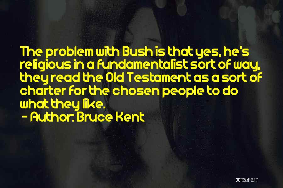 Bruce Kent Quotes 1324533