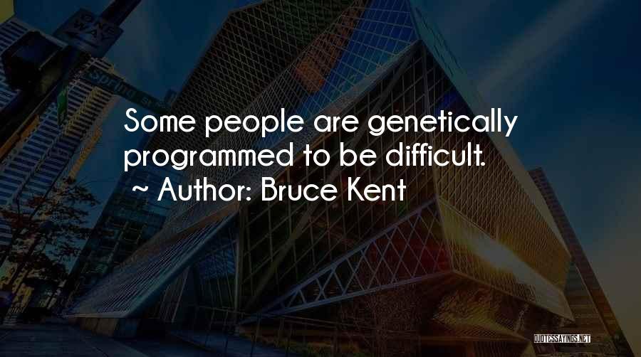Bruce Kent Quotes 1400158