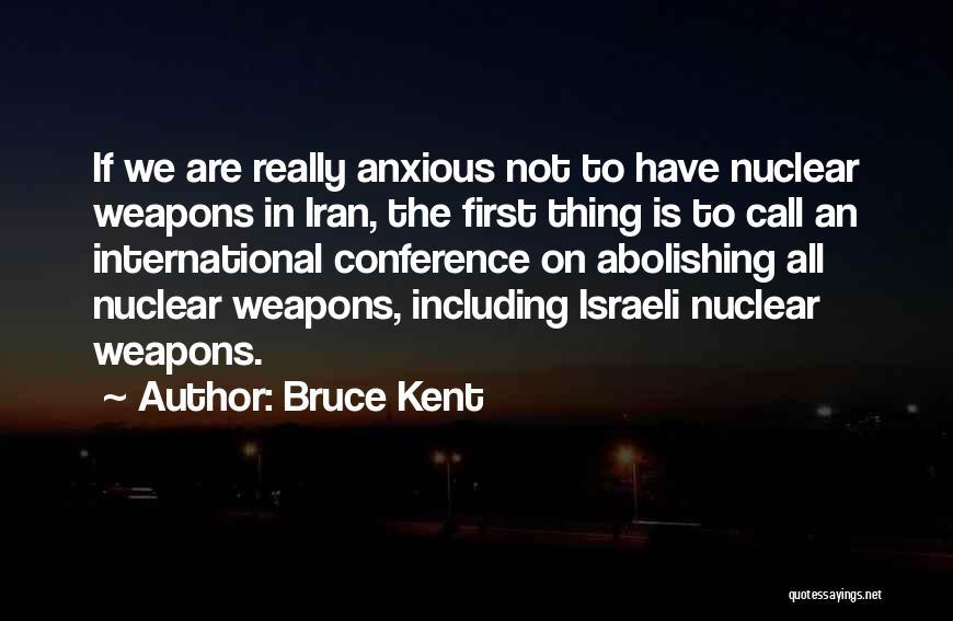 Bruce Kent Quotes 1538586