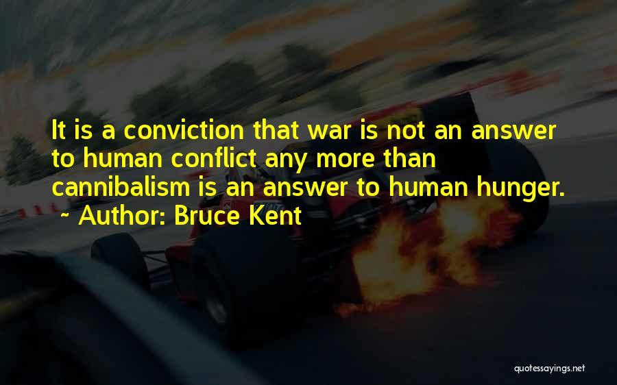 Bruce Kent Quotes 791593