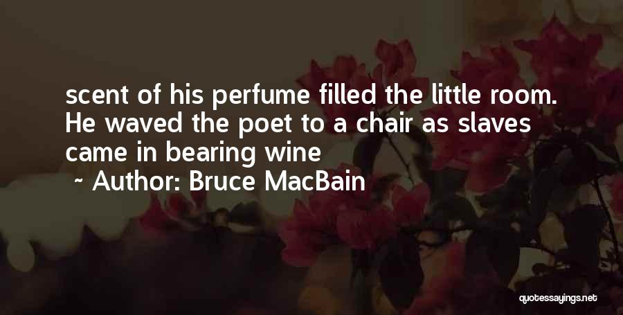Bruce MacBain Quotes 798149