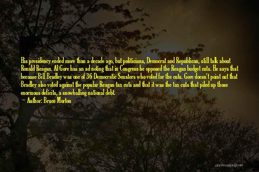 Bruce Morton Quotes 1663580