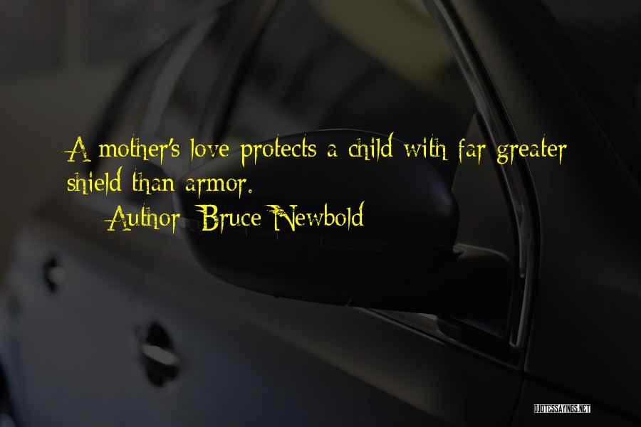 Bruce Newbold Quotes 1098190