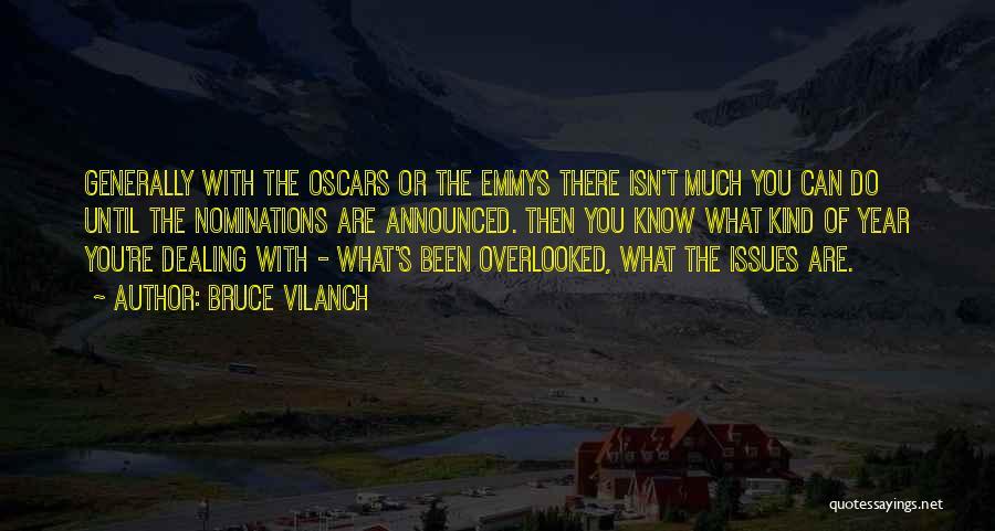 Bruce Vilanch Quotes 1098441