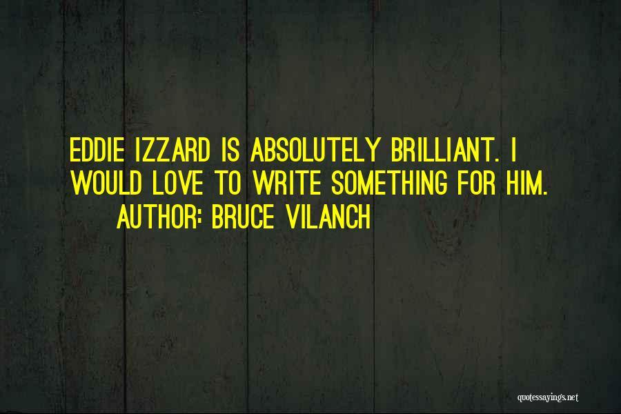 Bruce Vilanch Quotes 1858799