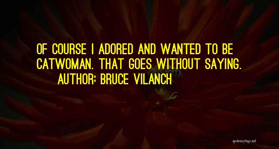 Bruce Vilanch Quotes 2163855