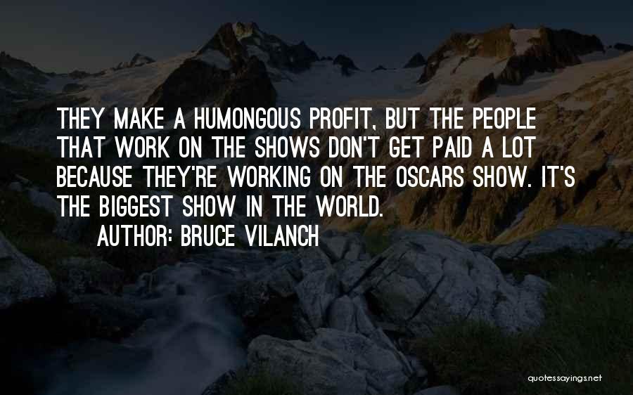 Bruce Vilanch Quotes 952978