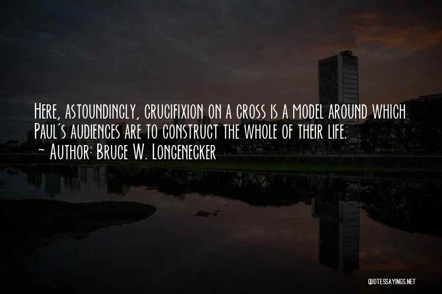 Bruce W. Longenecker Quotes 2004208