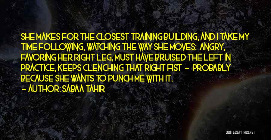 Bruised Leg Quotes By Sabaa Tahir