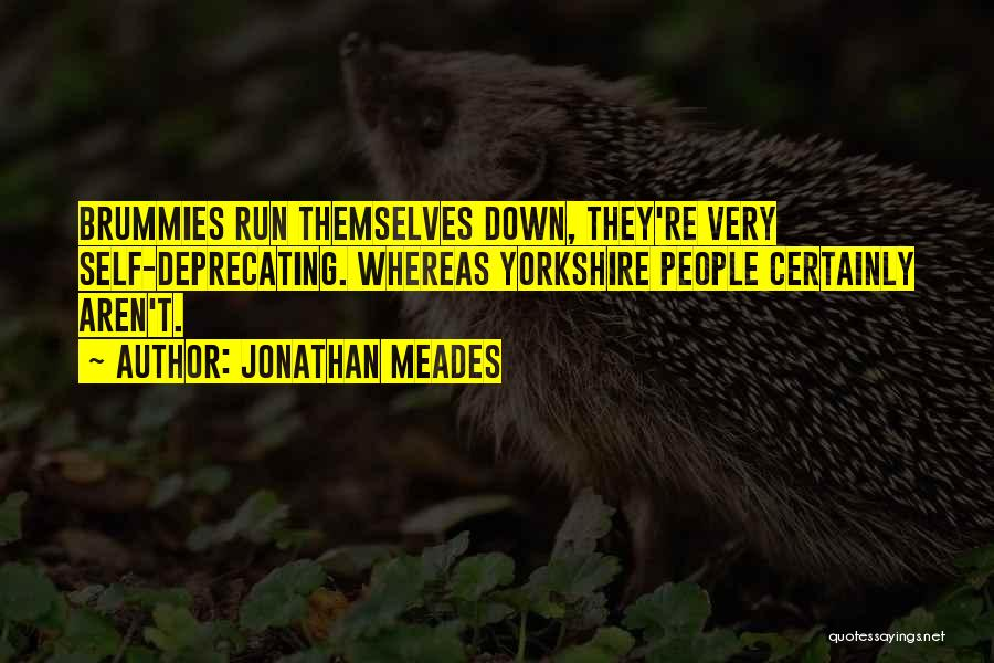 Brummies Quotes By Jonathan Meades