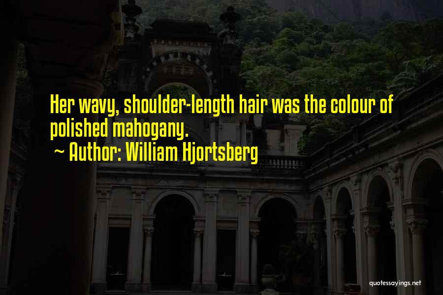 Brunette Hair Quotes By William Hjortsberg
