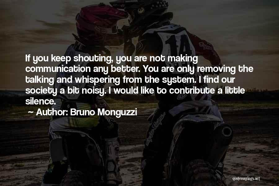 Bruno Monguzzi Quotes 2196302