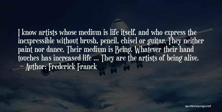 Brush Dance Quotes By Frederick Franck