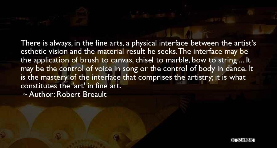 Brush Dance Quotes By Robert Breault