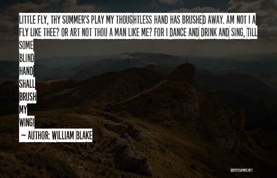 Brush Dance Quotes By William Blake