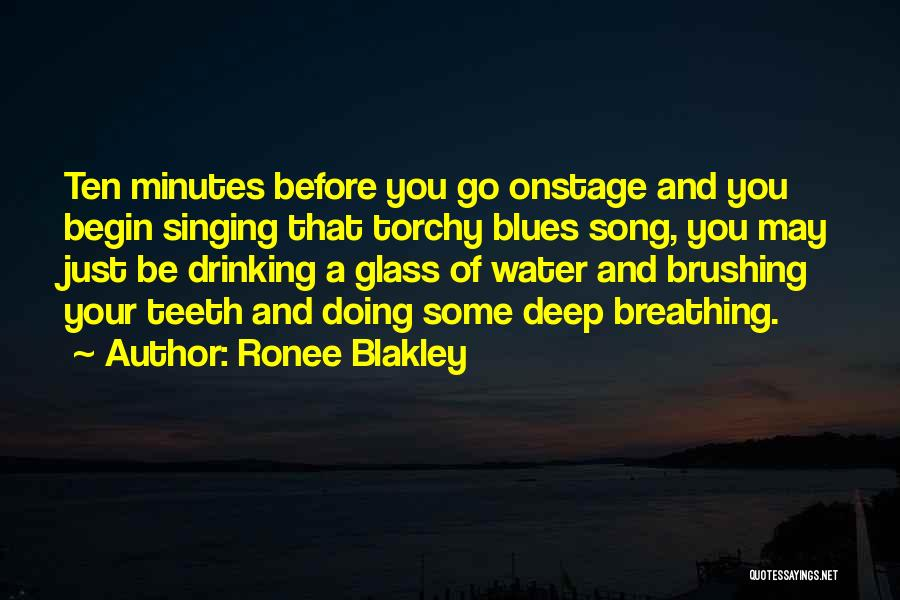 Brushing Your Teeth Quotes By Ronee Blakley
