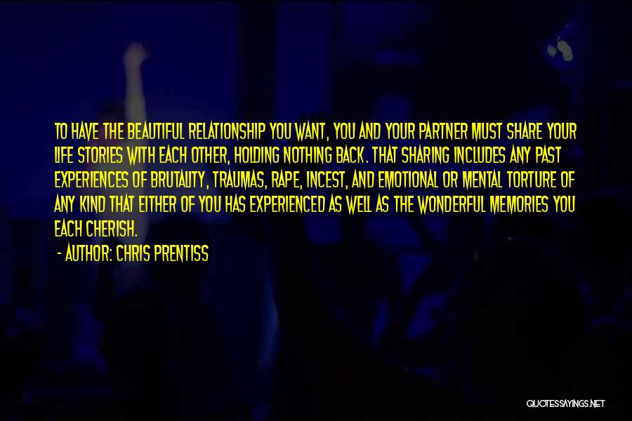 Brutality Of Life Quotes By Chris Prentiss