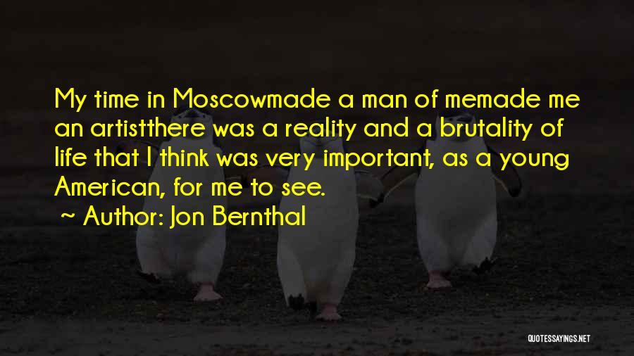 Brutality Of Life Quotes By Jon Bernthal