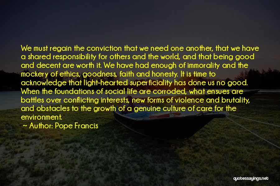 Brutality Of Life Quotes By Pope Francis
