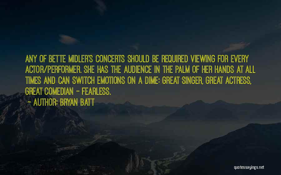 Bryan Batt Quotes 1176949