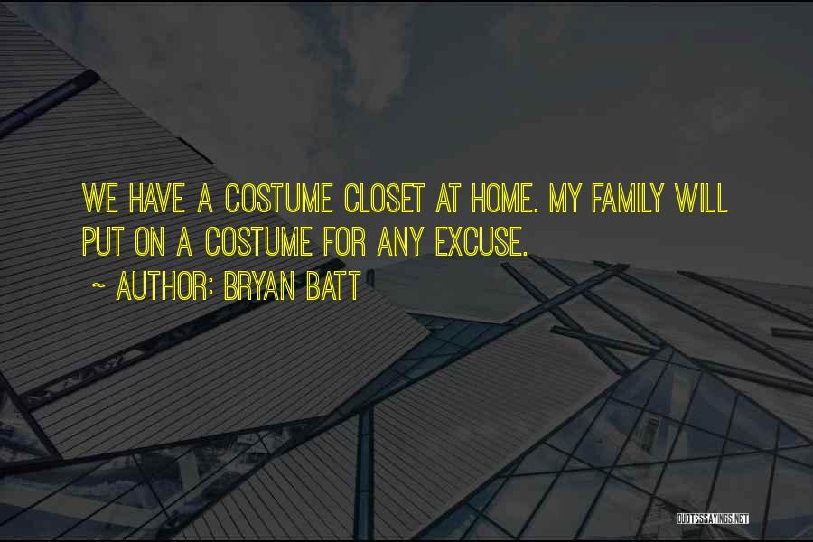 Bryan Batt Quotes 1314757