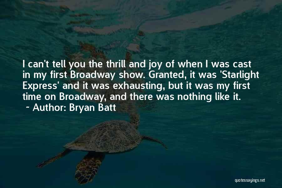 Bryan Batt Quotes 2024394
