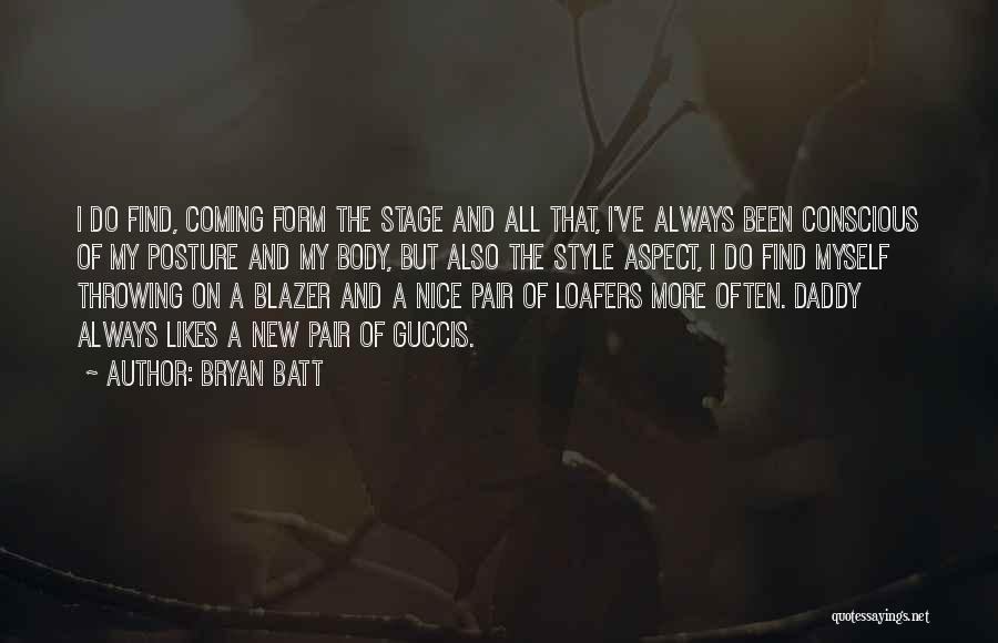 Bryan Batt Quotes 2101892