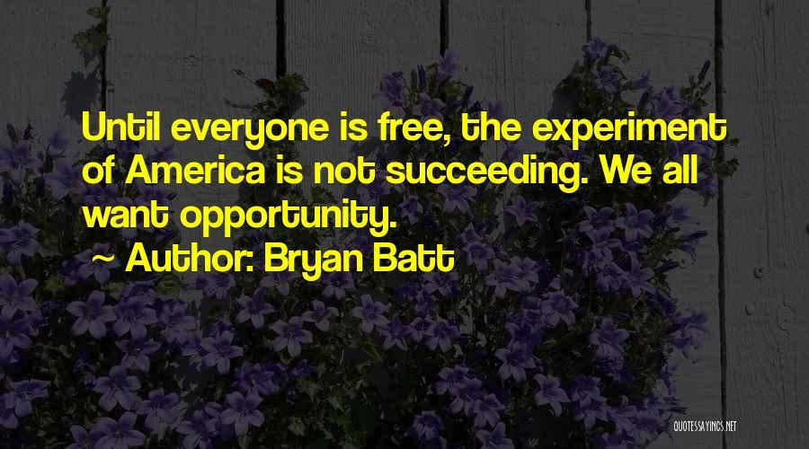 Bryan Batt Quotes 2184671