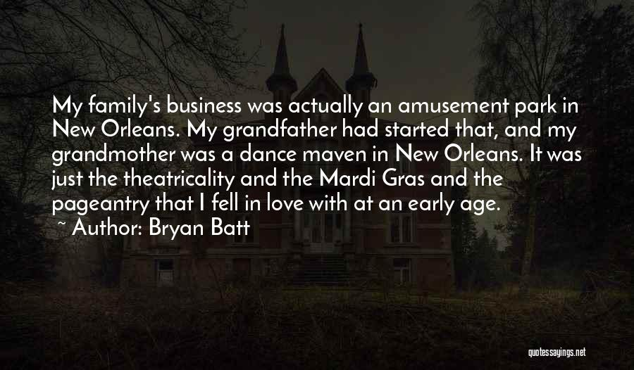 Bryan Batt Quotes 272052
