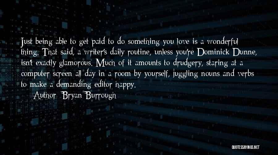 Bryan Burrough Quotes 1550051