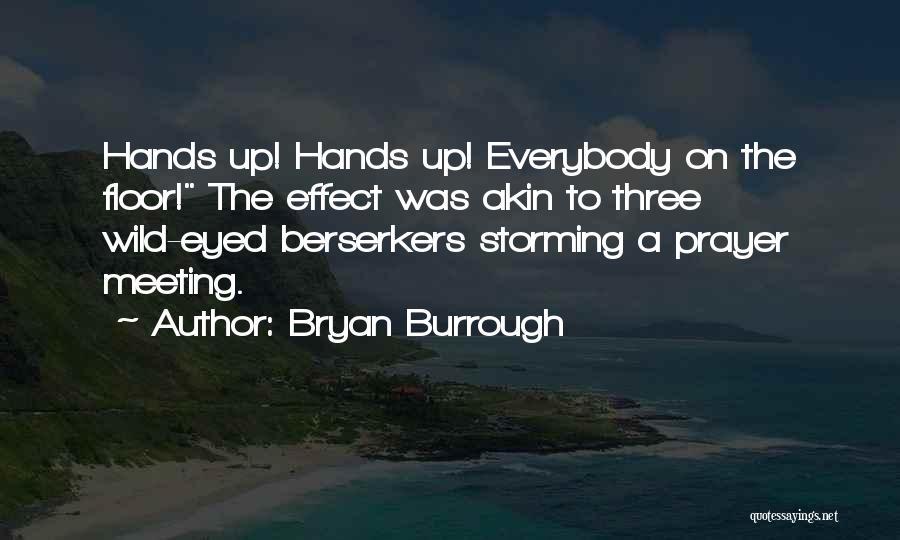 Bryan Burrough Quotes 171821