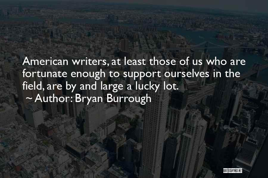 Bryan Burrough Quotes 259943