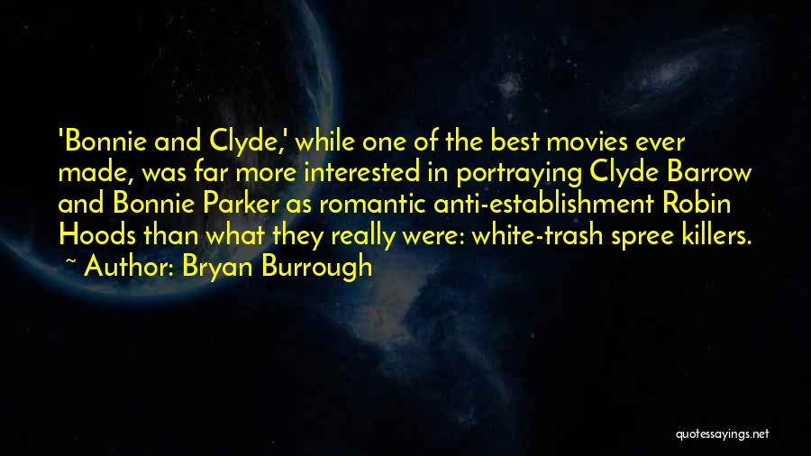 Bryan Burrough Quotes 311570